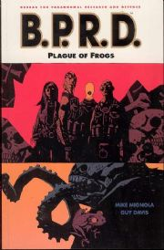 BPRD Trade Paperback 03 Plague of Frogs TPB Graphic Novel